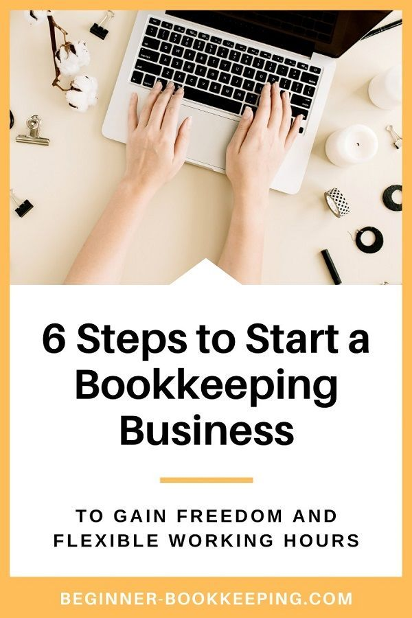 6 Steps To Start A Bookkeeping Business