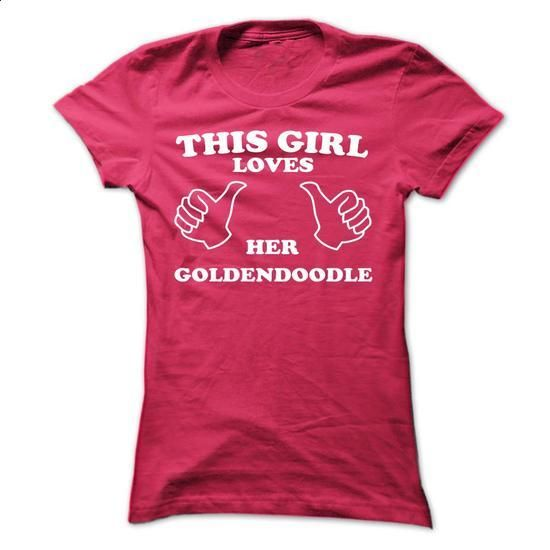 This Girl Loves Her Goldendoodle - #shirt maker #cool hoodie. SIMILAR ITEMS => https://www.sunfrog.com/Pets/This-Girl-Loves-Her-Goldendoodle-juzmi-ladies.html?60505