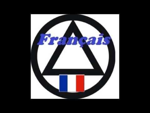 Alcooliques Anonymes membres de partout dans le monde parlent une seule langue, la langue du cœur!