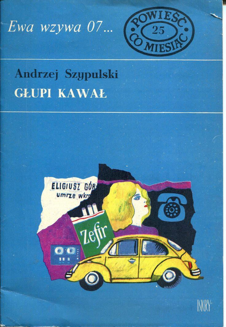 """""""Głupi kawał"""" Andrzej Szypulski Cover by Marian Stachurski Book series Ewa wzywa 07 Published by Wydawnictwo Iskry 1970"""