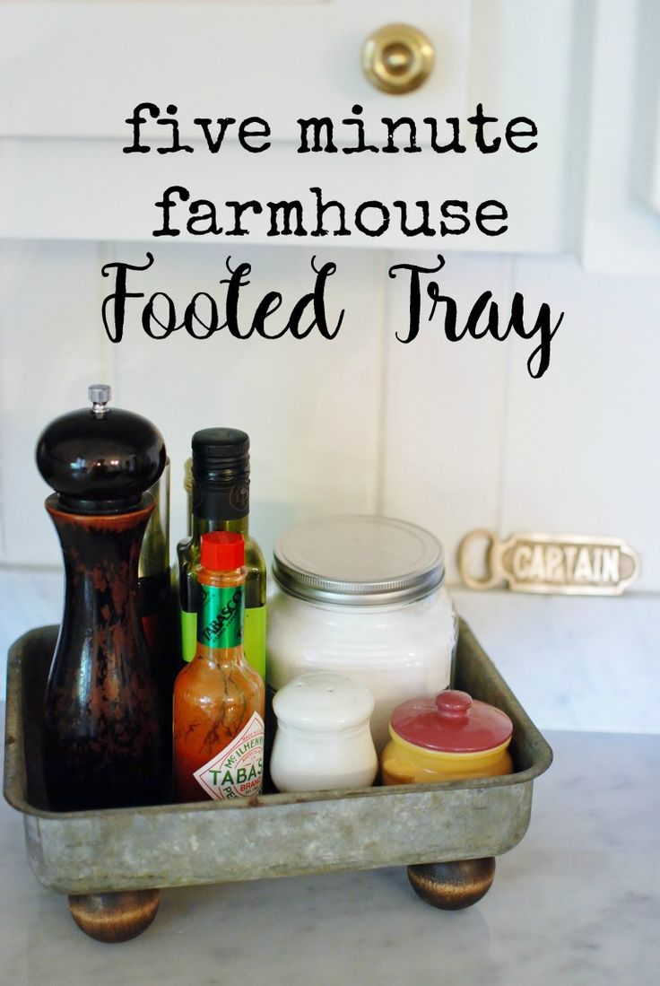 Five Minute Farmhouse Footed Tray The O 39 Jays Garage And