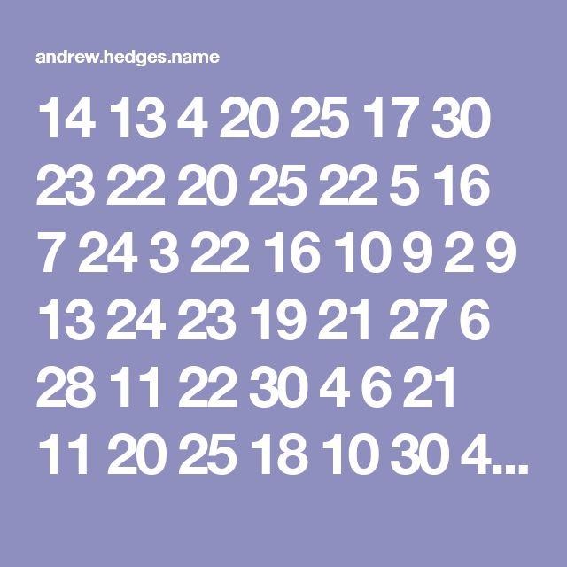 14 13 4 20 25 17 30 23 22 20 25 22 5 16 7 24 3 22 16 10 9 2 9 13 24 23 19 21 27 6 28 11 22 30 4 6 21 11 20 25 18 10 30 4 7 23 26 29 26 18 9 20 30 10 15 31 25 12 7 31 12 29 30 20 23 26 12 31 29 11 4 19 4 29 7 25 1 15 30 8 21 18 19 1 6 17 11 8 12 23 21 12 8 23 22 31 30 30 19 8 4 5 27 16 4 29 19 22 27 21 23 22 28 8 27 21 5 11 20 31 17 9 19 28 7 13 29 6 19 15 18 31 24 25 26 29 3 10 12 27 18 27 13 9 8 22 31 2 16 23