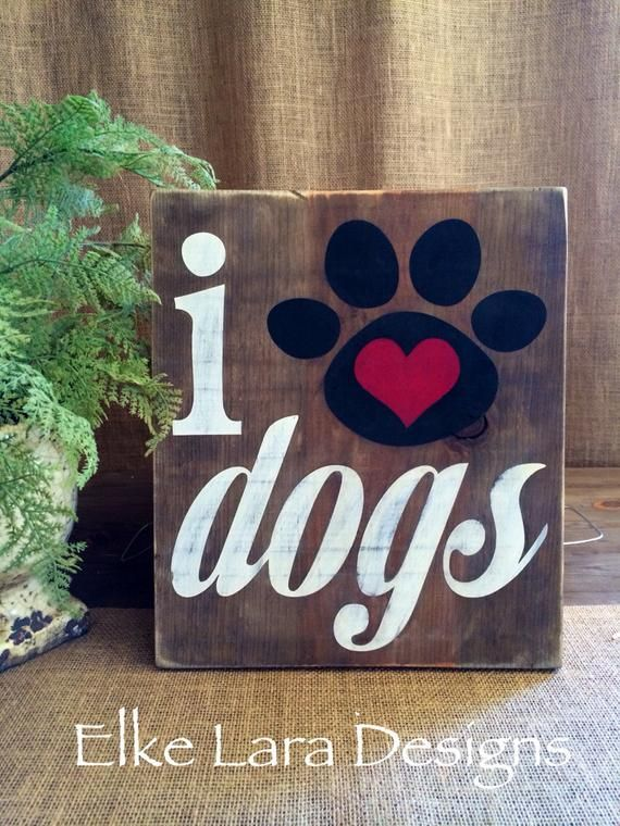 I Love Dogs rustic sign