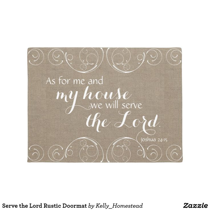 Serve the Lord Rustic Doormat #asformeandmyhouse #wewillservethelord