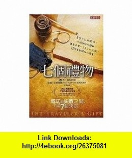 The Travelers Gift (Chinese Edition) (9789861855226) Andy Andrews , ISBN-10: 986185522X  , ISBN-13: 978-9861855226 ,  , tutorials , pdf , ebook , torrent , downloads , rapidshare , filesonic , hotfile , megaupload , fileserve