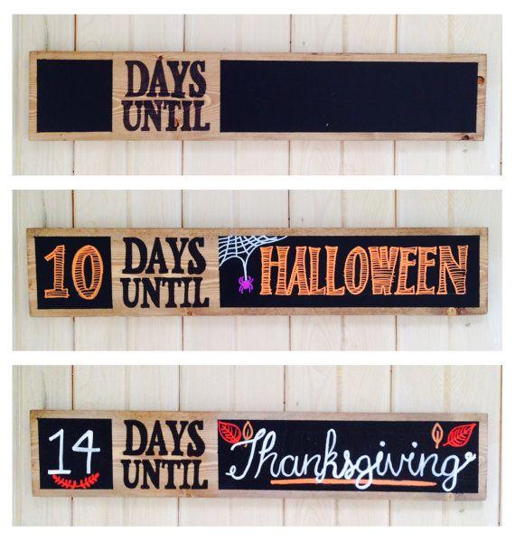 Chalkboard Days Until Wooden Sign