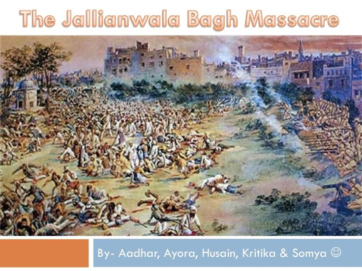jallianwala-bagh-massacre by Somya Tyagi via Slideshare
