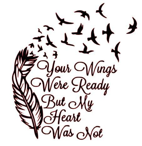 Charmer Warmer Decal Your Wings Were Ready But My Heart Was Not