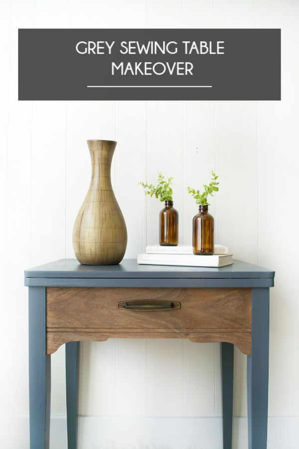 Grey Sewing Table Makeover Side Table Makeover Painted Side
