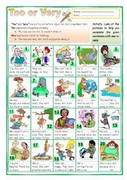 English worksheet: Too or Very