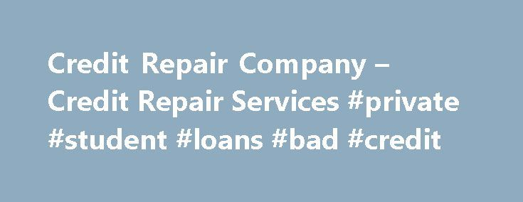 Credit Repair Company – Credit Repair Services #private #student #loans #bad #credit http://remmont.com/credit-repair-company-credit-repair-services-private-student-loans-bad-credit/  #freecredit.com # We offer Personalized. Not Computerized Credit Report Repair! No two people's credit reports are exactly the same! So, no pre-set computer program is going to be as effective as real, skilled credit report correction counselors. Period! At Fowler and Fowler we offer personal and professional…