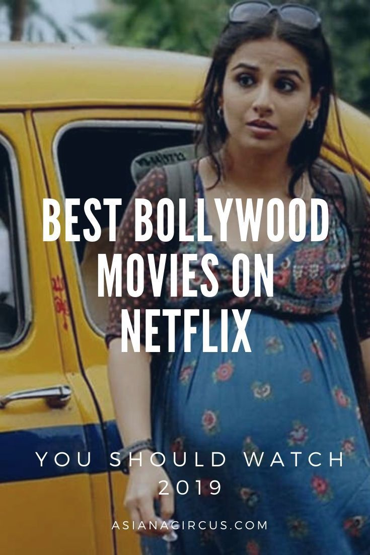 Best Bollywood Movies On Netflix You Should Watch 2019 Best Bollywood Movies Bollywood Movies Movies