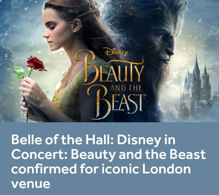 One of this year's most popular movies will get the 'Films in Concert' treatment at the Royal Albert Hall in December, as Disney's Beauty and the Beast comes to the iconic London venue with full accompaniment from the Philharmonia Orchestra.  The live-action musical, starring Emma Watson as Belle and Dan Stevens as the beastly Prince, will be screened in full and with the stars' memorable vocals intact, as the entire musical score is performed live by on stage by a full symphony orchestra…