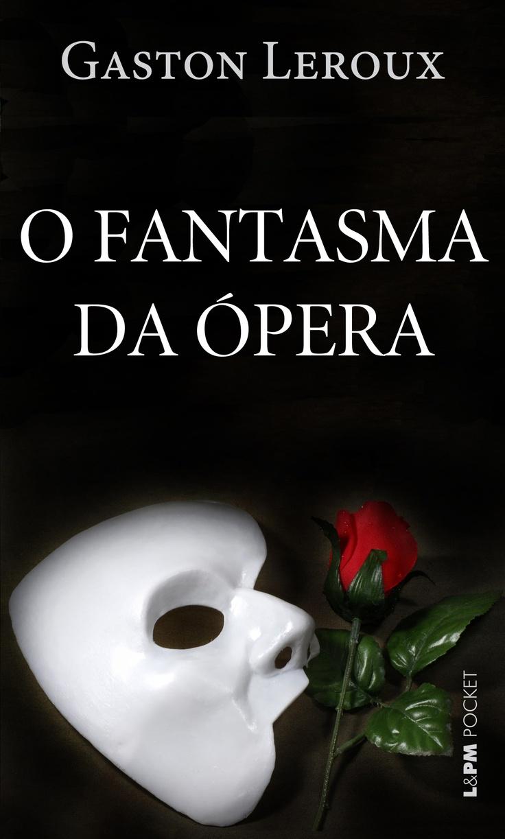 """O fantasma da ópera"" de Gaston Leroux"