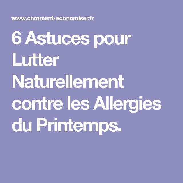 6 Astuces pour Lutter Naturellement contre les Allergies du Printemps.
