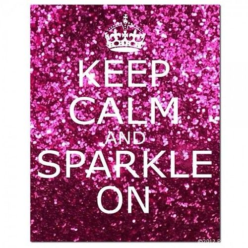 Keep Calm and Sparkle On #keepcalm #pink #sparkle #fashion