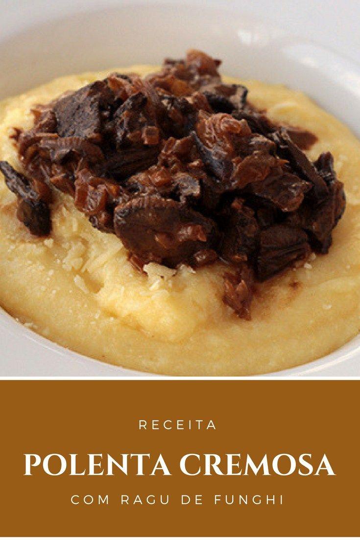 Polenta cremosa com ragu de funghi - Receita de uma deliciosa polenta com um saboroso ragu de funghi. Essa é uma receita perfeita para o inverno.