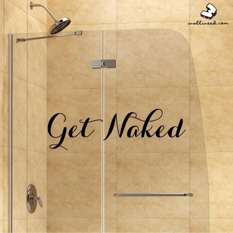 Get Naked - Bathroom Decor Wall Decal