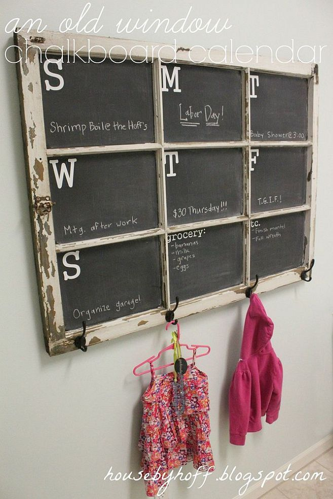 Cool idea for busy people!! Just grab an old window and some real chalk paint, a couple of hooks and have an information center with a place for the kids to hang their coats & backpacks! I think I have an old nine pane window if someone wants it to create this project. Old Window to Chalkboard Calendar