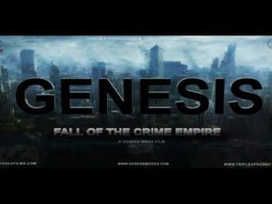 Genesis Fall of the Crime Empire (2017) online