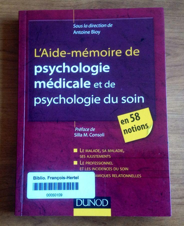 L'aide mémoire de psychologie médicale de psychologie du soin