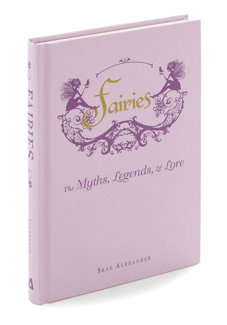 Fairies: The Myths, Legends & Lore. Take a surreal journey through this enchanting collection of folklore - complete with illustrations, origins, and detailed descriptions.