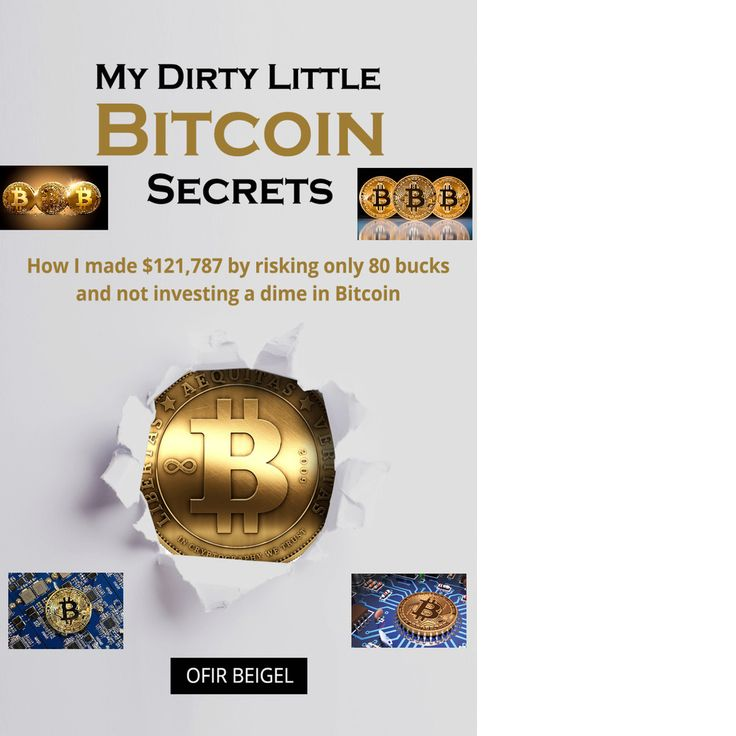 My Dirty Little Bitcoin Secrets Money Kindle ebook-pdf Free Shipping 2017 New