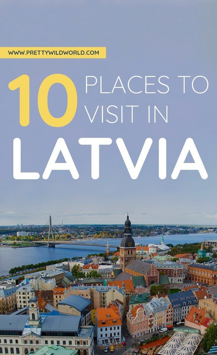 Top 10 Best Places To Visit In Latvia Cool Places To Visit Places To Visit Road Trip Europe