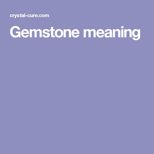 Gemstone meaning