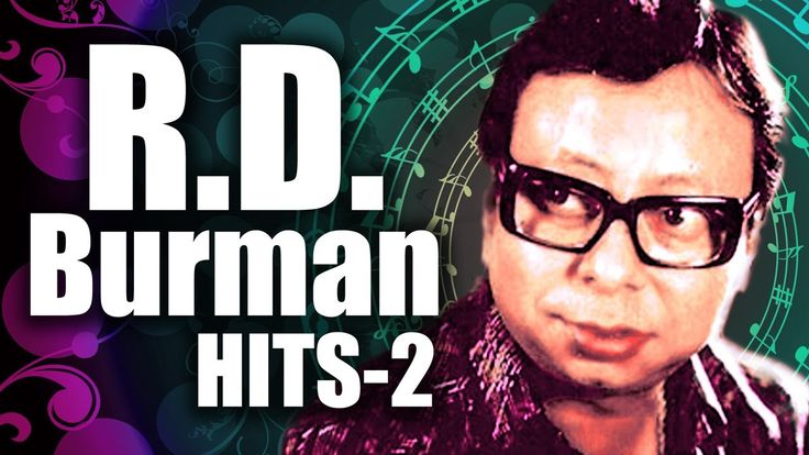 R.D. Burman Superhit Songs - Vol 2 - Pancham Top 10 Songs - Old Hindi Bo...