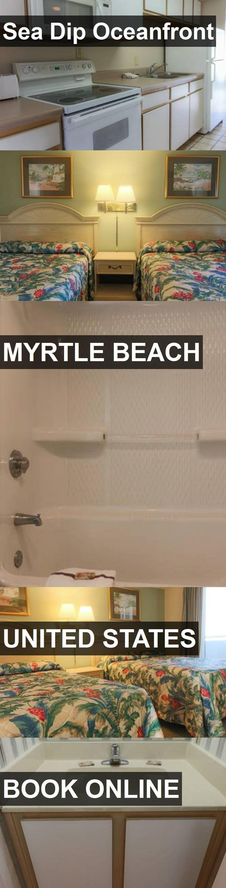 Hotel Sea Dip Oceanfront in Myrtle Beach, United States. For more information, photos, reviews and best prices please follow the link. #UnitedStates #MyrtleBeach #SeaDipOceanfront #hotel #travel #vacation