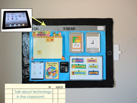 "iPad Calendar Bulliten board idea is adorable!  I love the idea of a giant iPad, and delight in the ""charger"" on the side."