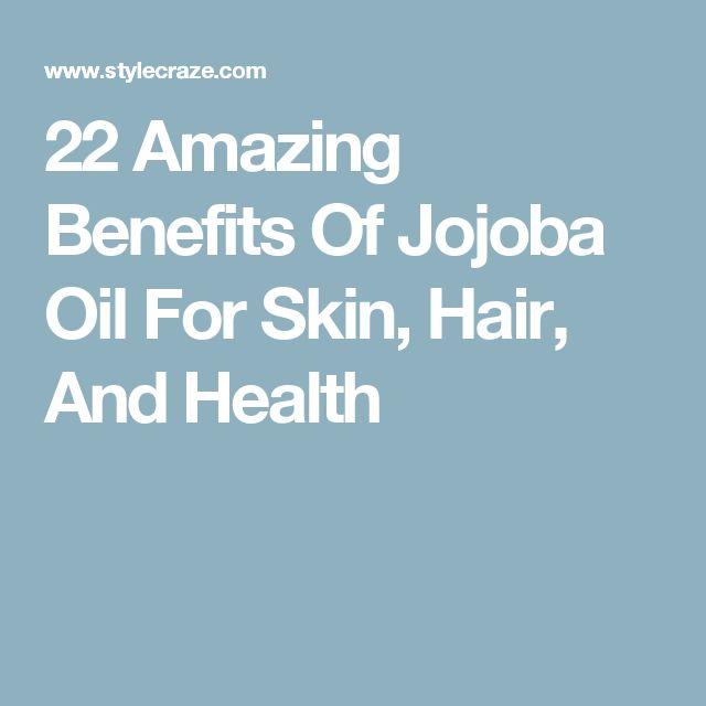 22 Amazing Benefits Of Jojoba Oil For Skin, Hair, And Health