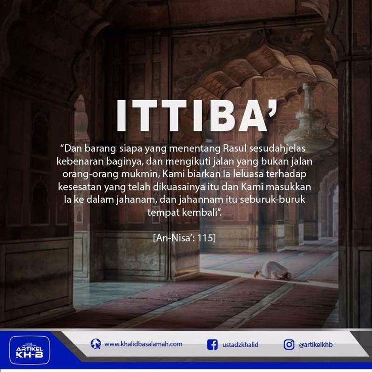 ITTIBA (MENGIKUTI JALAN RASULULLAH) http://nasihatsahabat.com #nasihatsahabat #salafiyah #muslimah #DakwahSalaf # #ManhajSalaf #Alhaq #islam #annajiyah #ahlussunnah #dakwahsunnah#kajiansalaf #salafy #sunnah #tauhid #dakwahtauhid #alquran #hadist #hadits #Kajiansalaf #kajiansunnah #sunnah #aqidah #akidah #mutiarasunnah #tafsir #akhlaq #akhlak #keutamaan #fadhilah #fadilah #shohih #shahih , #itiba, #ittiba, #mengikutijalanRasulullah #ikuti, #contoh, #teladan, #jalan, #cara,