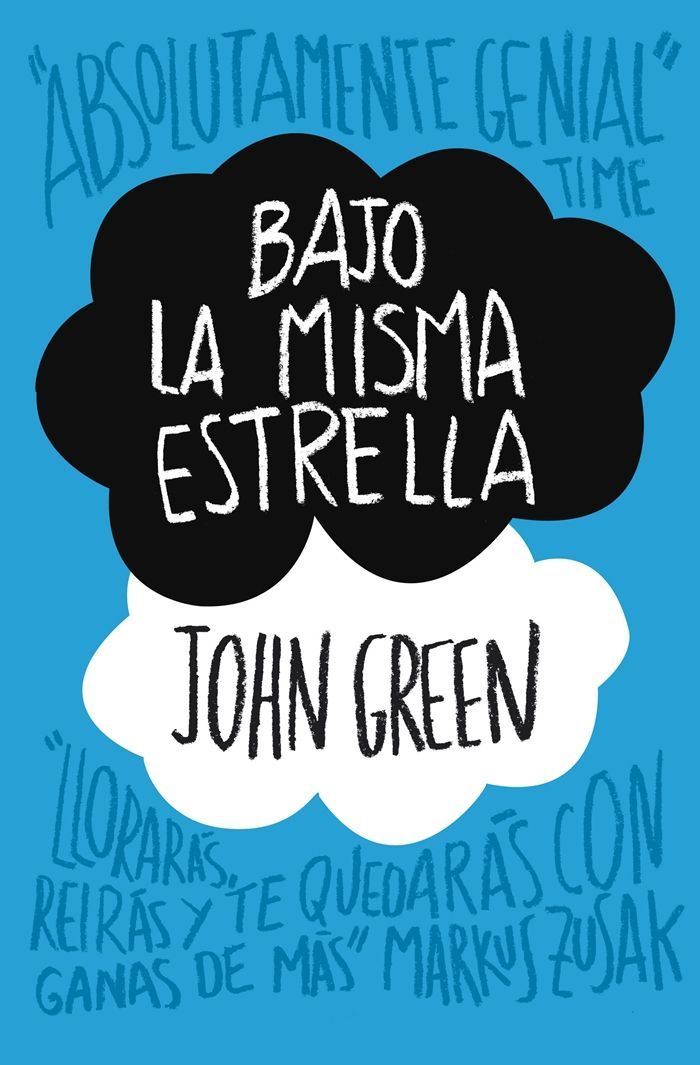 Bajo la misma estrella (The fault in our stars), John Green.