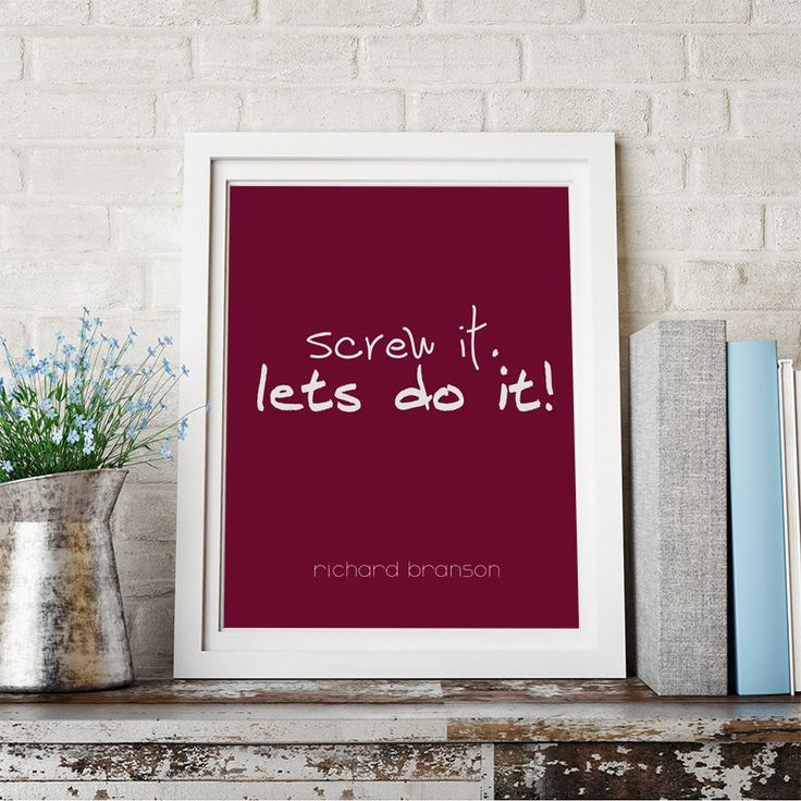"Richard Branson Quote ""Screw It. Let's Do It!"" Motivational Wall Art Print, Typographic, Typography Poster, Illustration, Modern Home Décor"