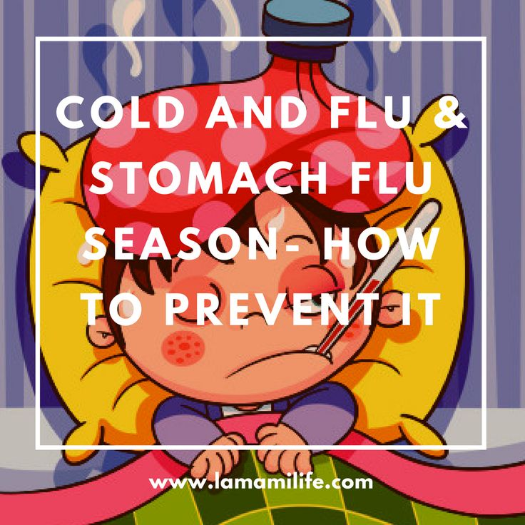 COLD and FLU & Stomach Flu Season- How to Prevent it / Temporada De El Resfriado y la Gripe y De la Influenza Estomacal- Cómo Evitar