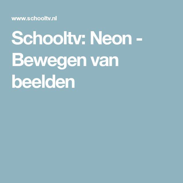 Schooltv: Neon - Bewegen van beelden