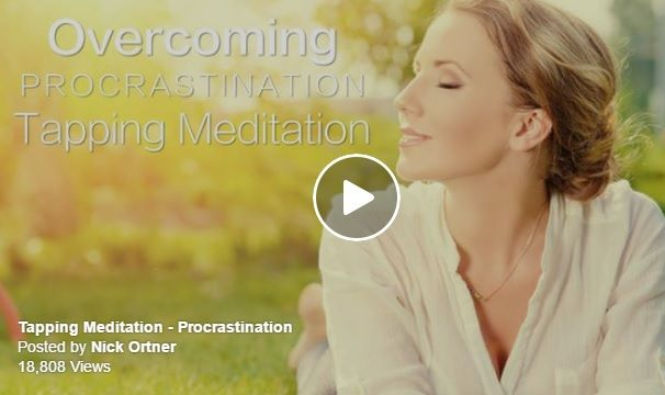 Free Tapping Meditation for Procrastination from The Tapping Solution #Meditation #TheTappingSolution #TappingMeditation
