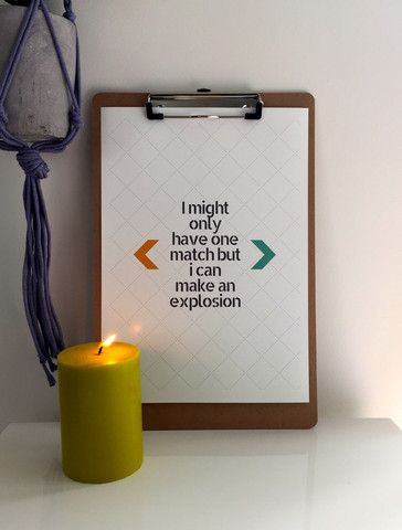 I Might Only Have One Match A4 Print