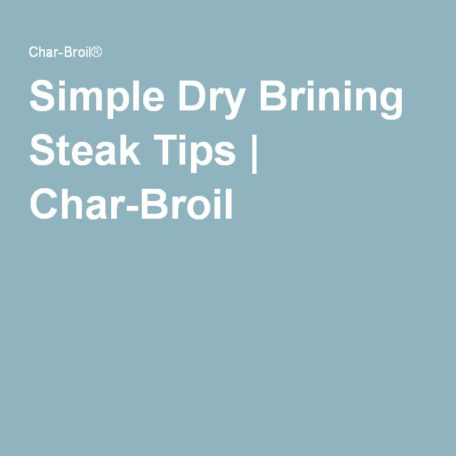 Simple Dry Brining Steak Tips | Char-Broil