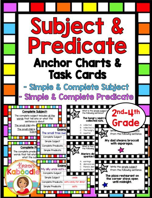 This easy to use Subject and Predicate Anchor Chart and Task Cards product (Parts of a Sentence) is Common Core aligned for 2nd, 3rd, and 4th grade and includes 36 task cards, 4 instructional pages (or anchor charts) with explanations and examples of simple subjects, complete subjects, simple predicates, and complete predicates.  Use it for stations, small groups, whole class, or an early finisher activity!