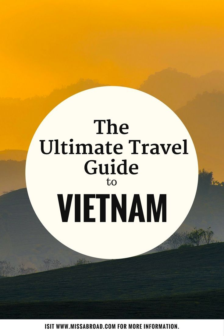 Ultimate Guide to Vietnam - All you need to know in one destination guide #travel