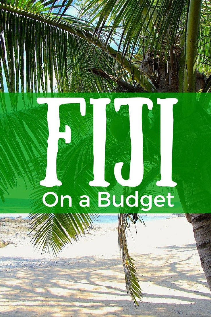 Fiji on a budget pinterest
