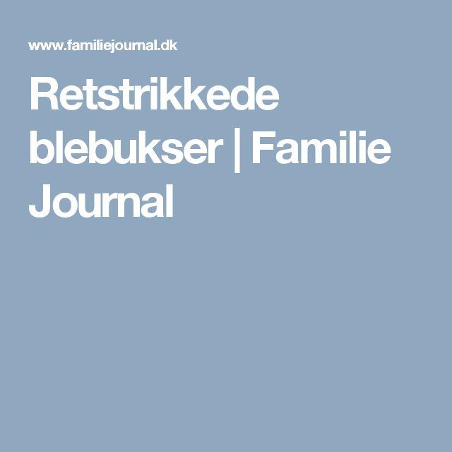 Retstrikkede blebukser | Familie Journal