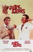 The In-Laws (1979). [PG] 103 mins. Starring: Peter Falk, Alan Arkin, Richard Libertini, Nancy Dussault, Michael Lembeck, Ed Begley Jr., James Hong and Rosanna DeSoto