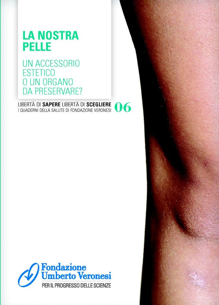 #pelle: un accessorio estetico o un organo da preservare? Scopritelo sul quaderno scaricabile dal nostro sito