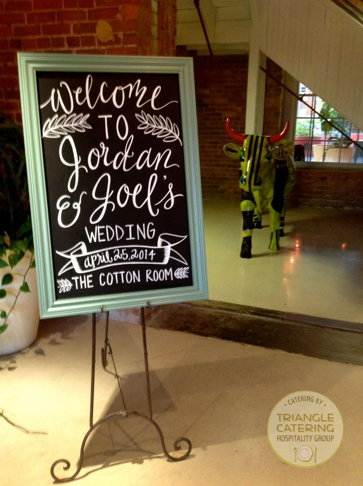 Beautifully scribed chalkboard welcoming guests at Durham wedding venue The Cotton Room! #TriangleWeddings