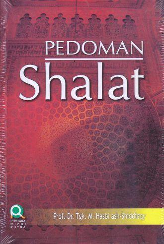 PEDOMAN SHOLAT – Teuku Muhammad Hasbi Ash Shiddieqy