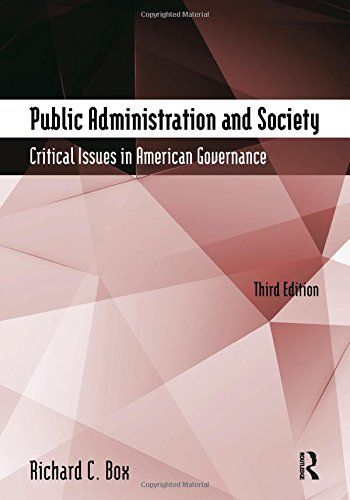 Public Administration and Society: Critical Issues in American Governance:   For instructors who want to expose their students to the social, political, and historical context of the practice of public administration, this book provides a unique approach to the introductory PA course. The author's own text is skilfully interwoven with a collection of seminal readings and documents that illuminate the key issues of past and present for public service professionals in a democratic societ...